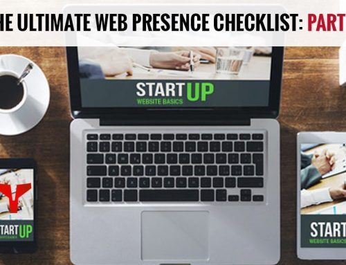 The Ultimate Web Presence Checklist – Part 2